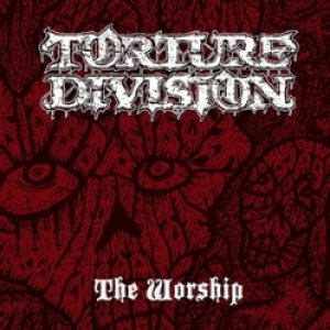 Torture Division - The Worship cover art