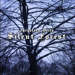 Forgotten Deity - Silent forest cover art