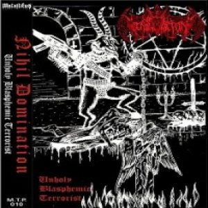 Nihil Domination - Unholy Blasphemic Terrorist cover art