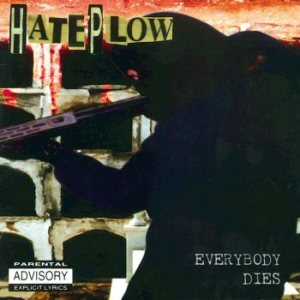 HatePlow - Everybody Dies cover art
