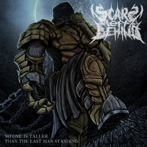 Scars Left Behind - No One Is Taller Than the Last Man Standing cover art
