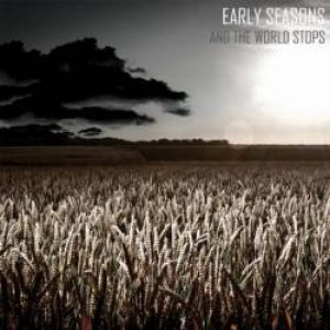 Early Seasons - And the World Stops cover art