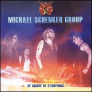 Michael Schenker Group - Be Aware of Scorpions cover art