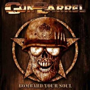 Gun Barrel - Bombard Your Soul cover art