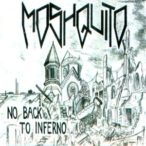 Moshquito - No Back to Inferno cover art