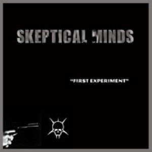 Skeptical Minds - First Experiment cover art