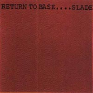 Slade - Return to Base cover art