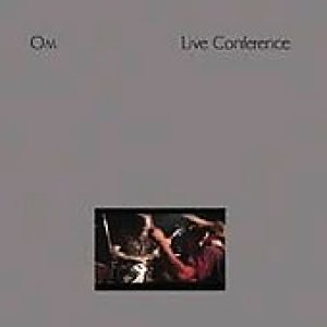 Om - Conference Live cover art