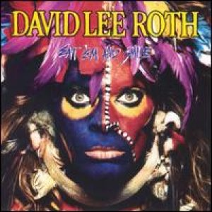 David Lee Roth - Eat 'Em and Smile cover art