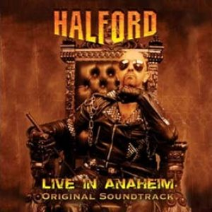 Halford - Live in Anaheim - Original Soundtrack cover art