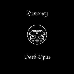 Demoncy - Demoncy / Dark Opus cover art