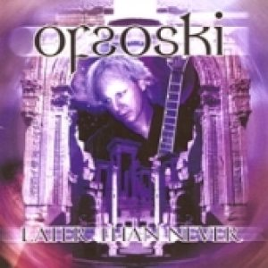 Ofsoski - Later Than Never cover art