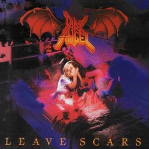 Dark Angel - Leave Scars cover art