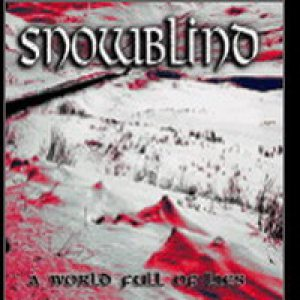 Snowblind - A World Full of Lies