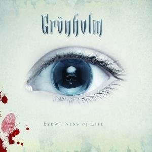 Grönholm - Eyewitness of Life cover art
