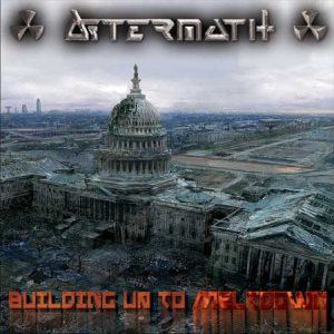 Aftermath - Building up to Meltdown cover art