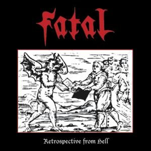 Fatal - Retrospective from Hell cover art
