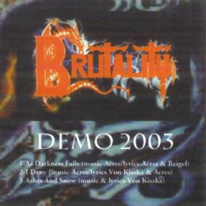Brutality - Demo 2003 cover art