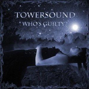 Towersound - Who's Guilty cover art