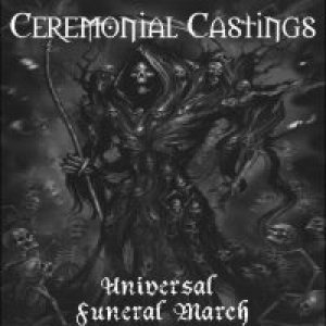 Ceremonial Castings - Universal Funeral March cover art