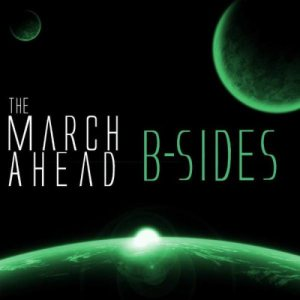 The March Ahead - B-Sides cover art