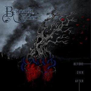 Beneath Under - Before Ever After cover art