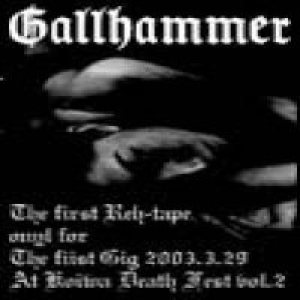 Gallhammer - The First Reh-tape cover art
