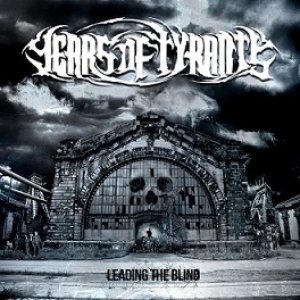 Years of Tyrants - Leading the Blind cover art