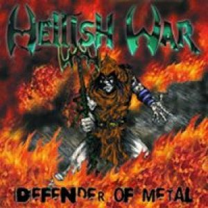 Hellish War - Defender of Metal cover art