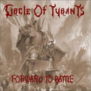 Circle Of Tyrants - Forward to Battle cover art