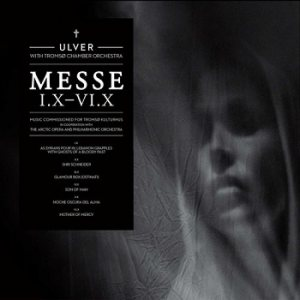 Ulver - Messe I.X - VI.X cover art
