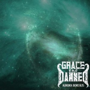 Grace the Damned - Aurora Borealis cover art