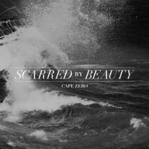 Scarred by Beauty - Cape Zero cover art