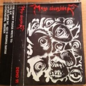 Mega Slaughter - Demo 1991 cover art