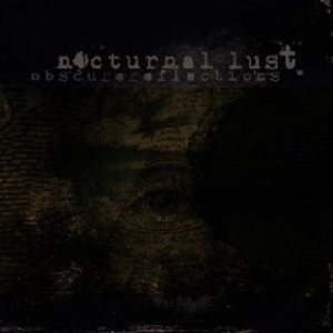 Nocturnal Lust - Obscure Reflections cover art