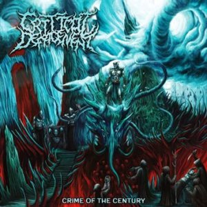 Critical Defacement - Crime of the Century cover art