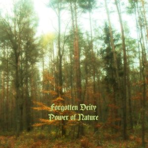 Forgotten Deity - Power of Nature cover art