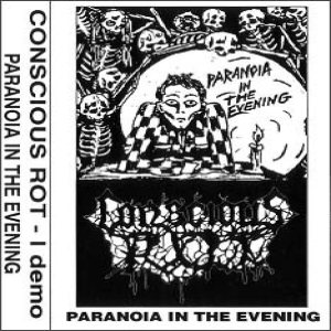 Conscious Rot - Paranoia in the Evening cover art