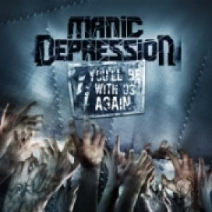 Manic Depression - You'll Be with Us Again cover art