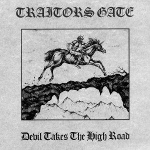 Traitors Gate - Devil Takes the High Road cover art