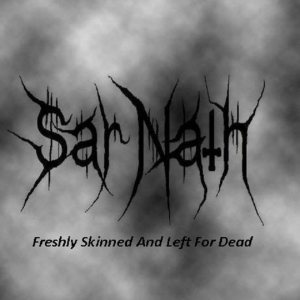 Sar Nath - Freshly Skinned and Left for Dead cover art