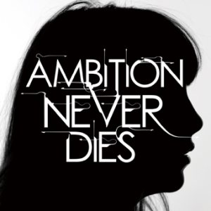 Does It Escape Again - AMBITION NEVER DIES cover art