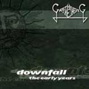 The Gathering - Downfall: the Early Years cover art