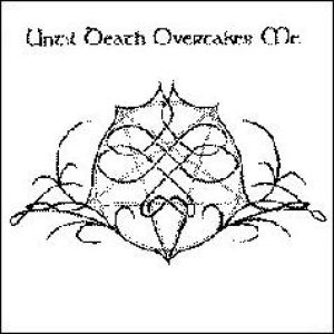 Until Death Overtakes Me - Until Death Overtakes Me/I Dream No More Split cover art
