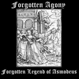 Forgotten Agony - Forgotten Legend of Asmodeus cover art