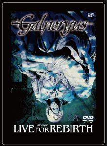 Galneryus - Live for Rebirth cover art