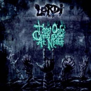 Lordi - They Only Come Out At Night cover art