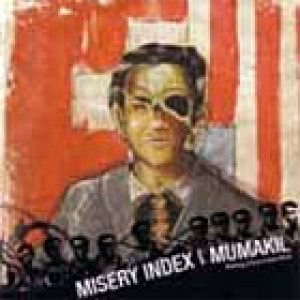 Misery Index / Mumakil - Ruling Class Cancelled cover art