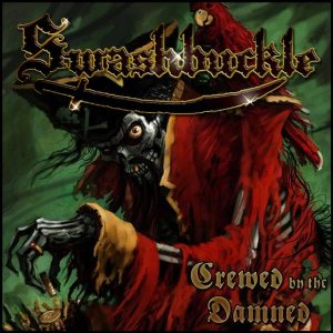 Swashbuckle - Crewed by the Damned cover art