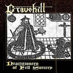 Gravehill - Practitioners of Fell Sorcery cover art